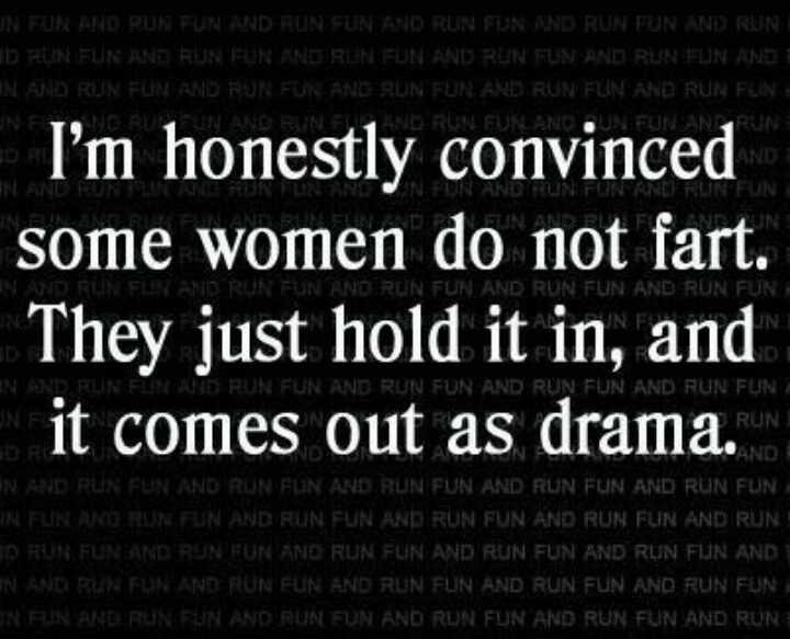 Girlfriend Drama Quotes : Quotes about girl drama quotesgram