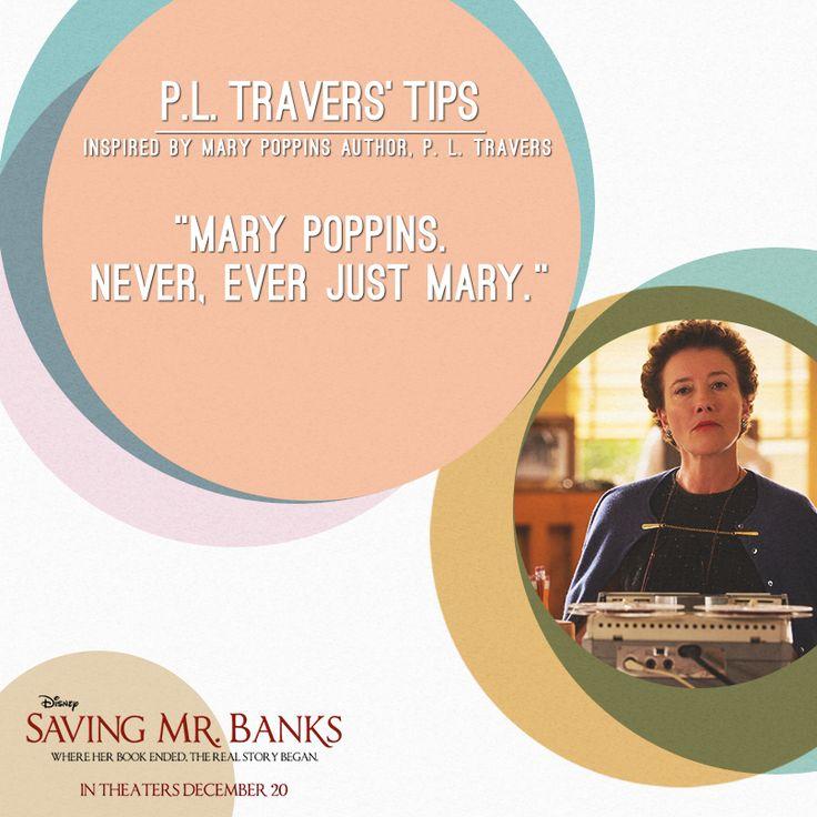 P.L. Travers (Saving Mr. Banks) quote | Disney Quotes ...