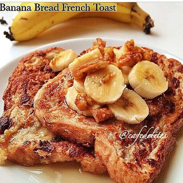Banana Bread French Toast - Cafe Delites