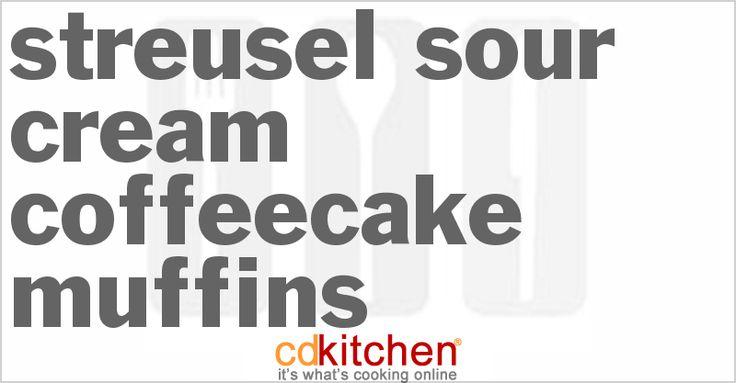 Streusel Sour Cream Coffeecake Muffins from CDKitchen.com