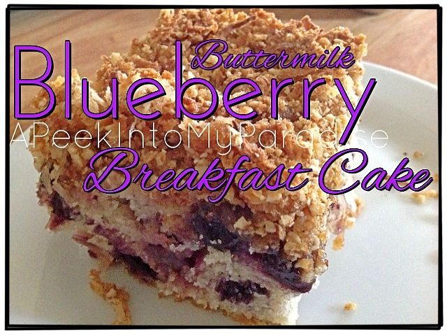 Buttermilk Blueberry Breakfast Cake with Coconut Crumb Topping # ...