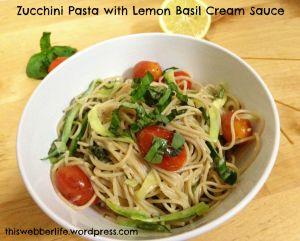 Zucchini Pasta w/ Lemon Basil Cream Sauce 248 Calories // 51 grams ...