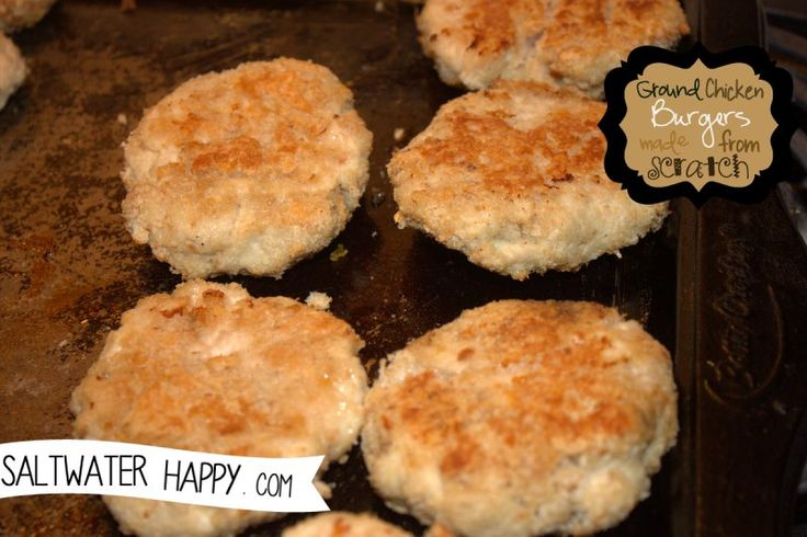 Ground chicken burgers made from scratch | Recipes I have made | Pint ...