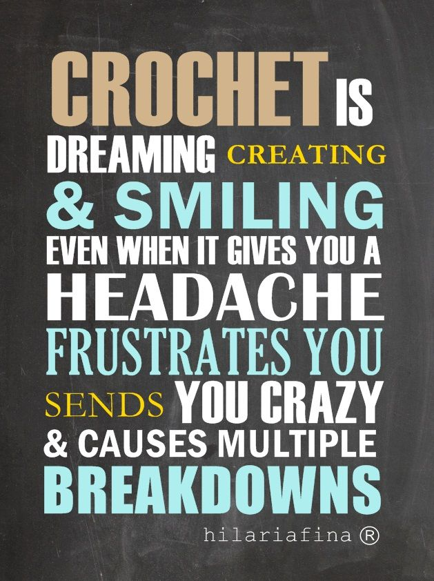 Crocheting Quotes : Fun Crochet Quotes. QuotesGram