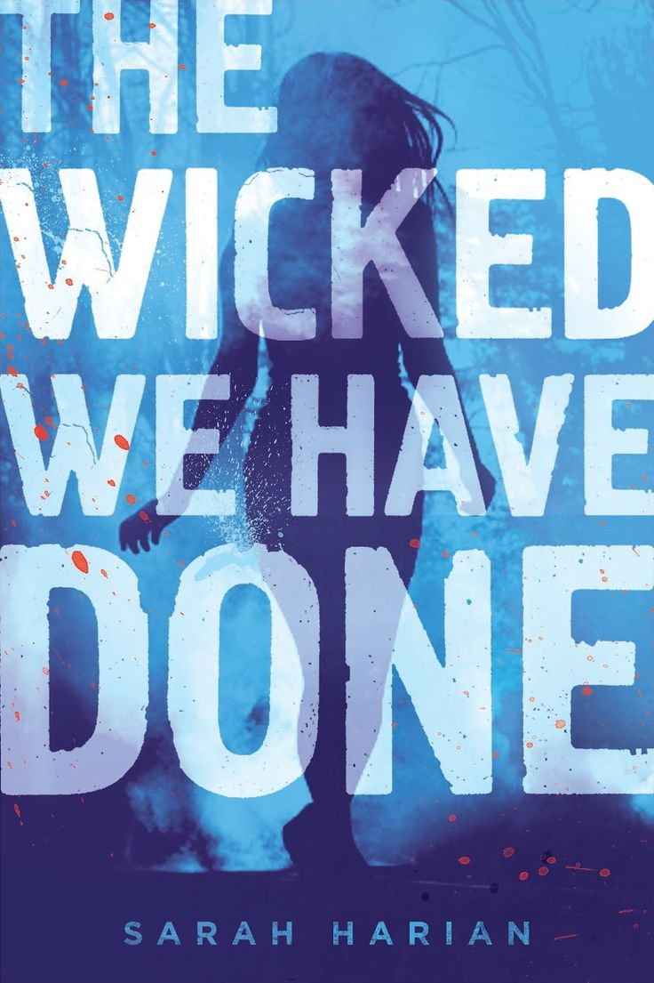 The Wicked We Have Done – Sarah Harian