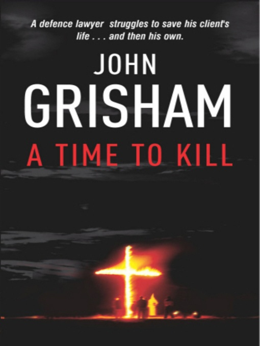 from time to kill by john Find great deals on ebay for a time to kill john grisham and patricia cornwell blow fly shop with confidence.