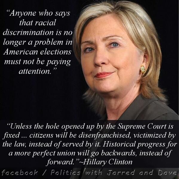 Hillary clinton quote anyone who says that racial discrimination is