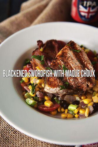 Blackened Swordfish with Maque Choux via GirlCarnivore.com