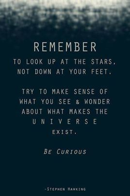 Stephen Hawking Quote Look at Up to the Stars Remember