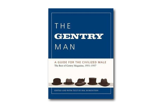 The Gentry Man Book: A Guide for the Civilized Male