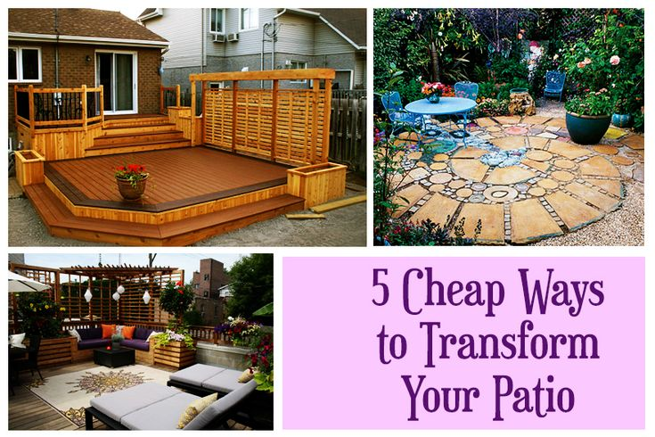 5 Cheap Ways To Transform Your Patio Diy Tips Tricks