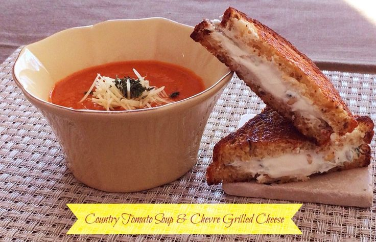 Country Tomato Soup with Chevre Grilled Cheese - No. 3 Primrose Place