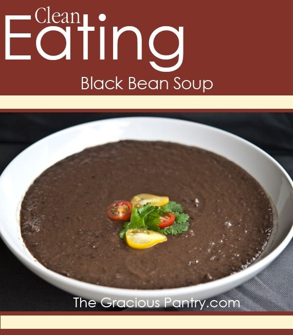Clean Eating Black Bean Soup #CleanEatingRecipes