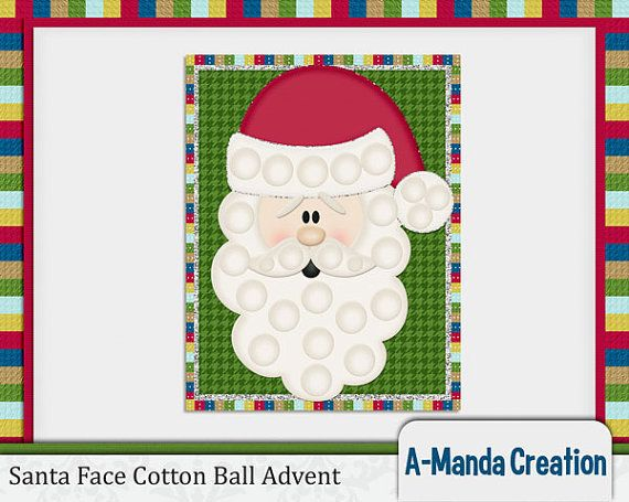 ... cotton ball and fill in Santa's beard each day leading up to Christmas