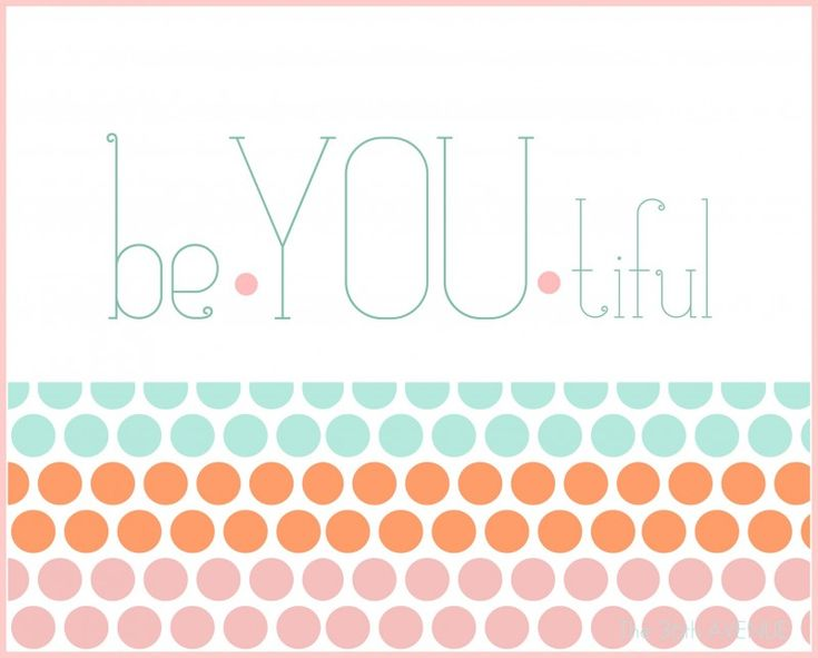 8x10 be*you*tiful printable. with pink frame and without available