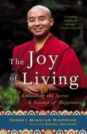 The Joy of Living by Yongey Mingyur Rinpoche