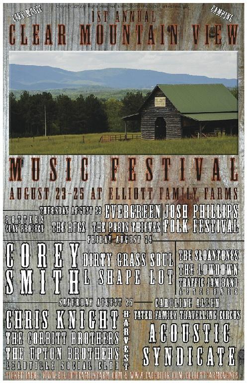 Elliott Family Farms  Clear Mountain View Music Festival