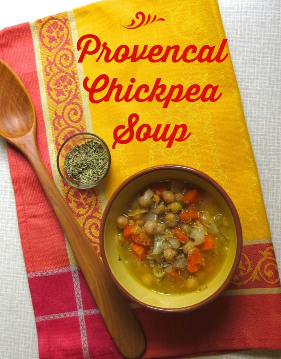 Provencal Chickpea Soup | Dreaming of Provence today! #food #vegan # ...