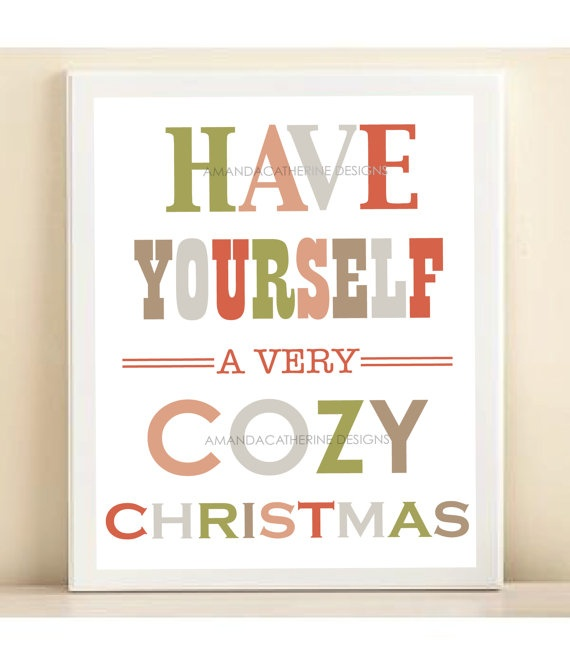 cozy Christmas print $10  COZY  Pinterest