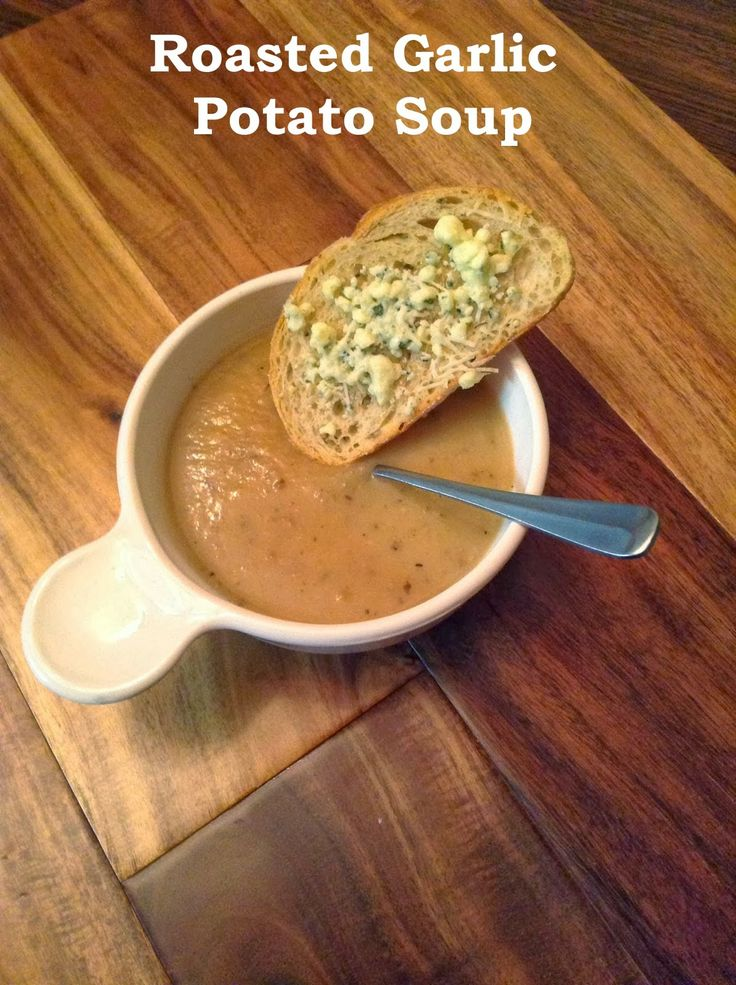 Roasted Garlic Potato Soup: Not Just to Keep the Vampires Away! From ...