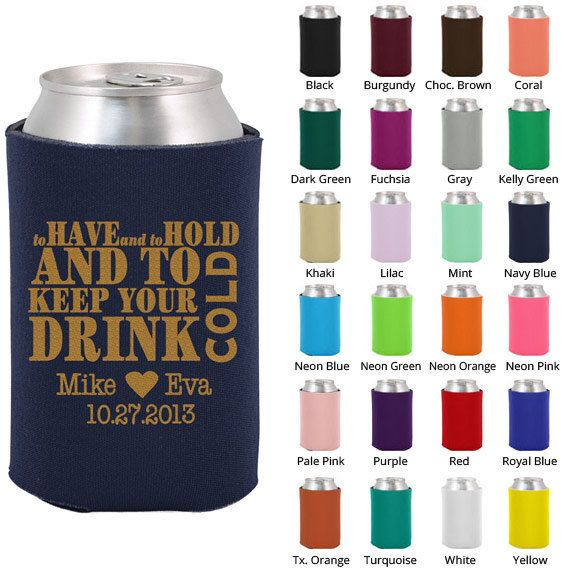 Wedding koozies custom wedding favors to have and to hold koozie