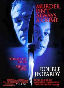 Double Jeopardy - Murder Isn't Always A Crime