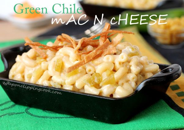 Green-Chile-Macaroni-and-Cheese! Not my 8 year olds Mac-N-Cheese!