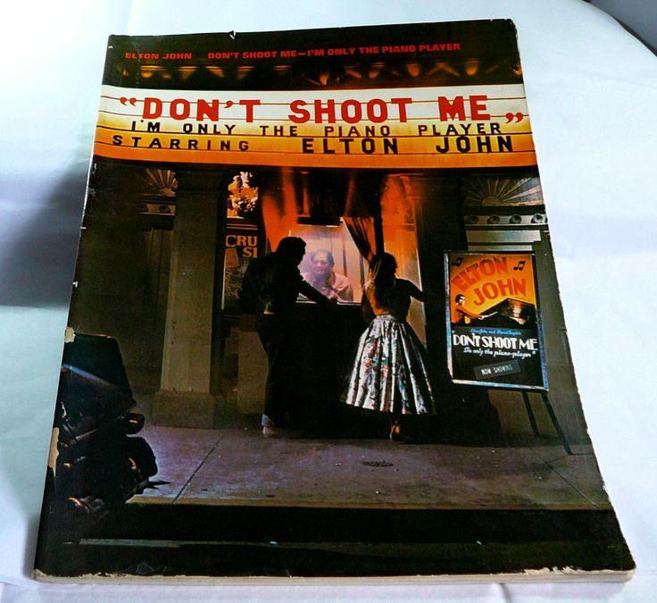 ... {SONGBOOK} ELTON JOHN DON'T SHOOT ME I'm Only The Piano Player M