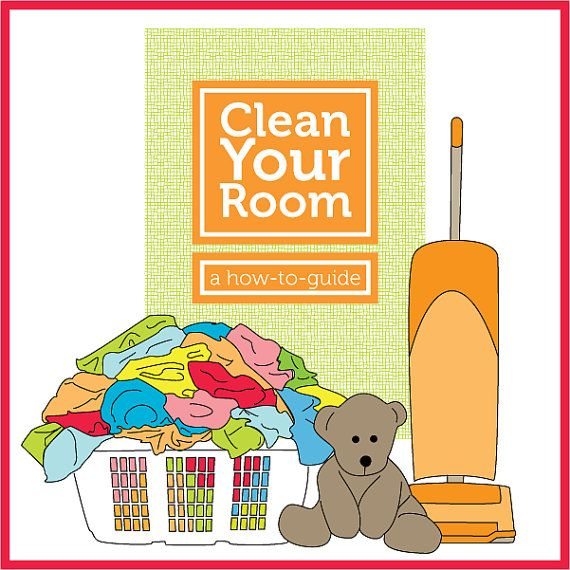Clean Your Room A How To Guide A Digital Download