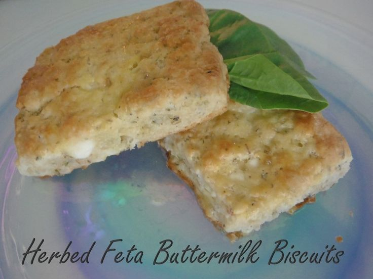 Herbed Feta Buttermilk Biscuits | ♡goodies to bake & make ...