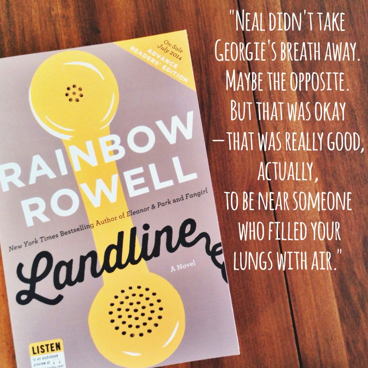 Love this quote from Rainbow Rowell's next book Landline (out July 2014)