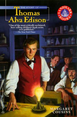 The Story of Thomas Alva Edison by Margaret Cousins - Reviews, Description & more - ISBN#9780394848839 - BetterWorldBooks.com