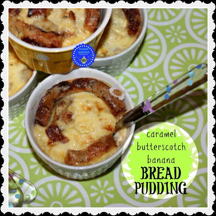 hoopla palooza: caramel butterscotch banana bread pudding