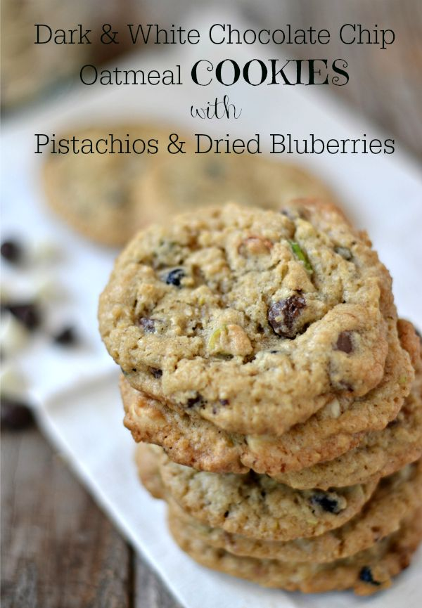 BEST oatmeal cookies with dark and white chocolate chips, pistachios ...