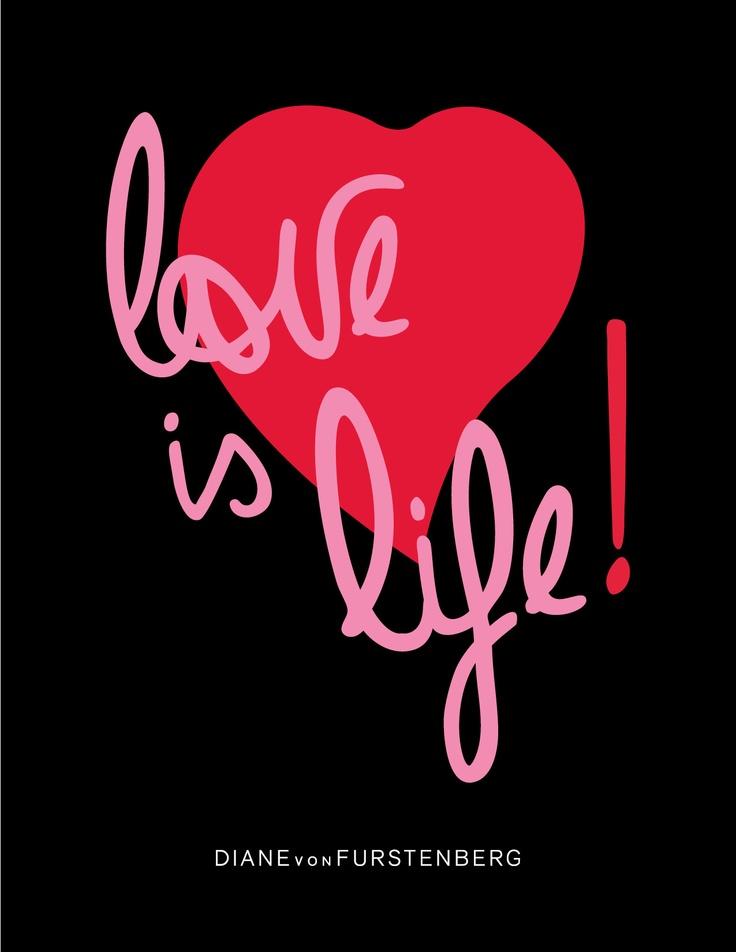 DVF | Love Is Life #QOTD