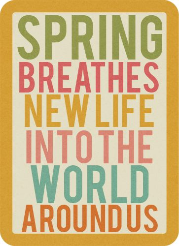 Spring Breathes New Life into the World Around Us! brerrabbit.com #spring #quotes #newlife