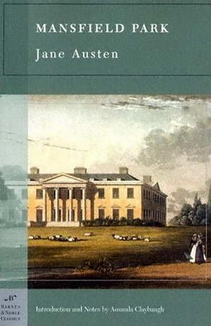 """Jane Austen: Mansfield Park. Whenever I get tired of the """"Austen phenomenon"""" I turn to this quiet, understated novel. Darcy-and-Bennett-less, Mansfield Park is so peculiarly nuanced that I noticed they never manage to make it right when they try to adapt it for movie or television audiences. Unforgettable characters : Henry and Mary Crawford."""