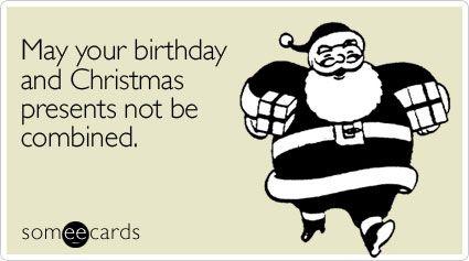 December AND January Birthdays ... So true!