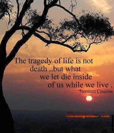 Tragedy of life Inspiration Pinterest