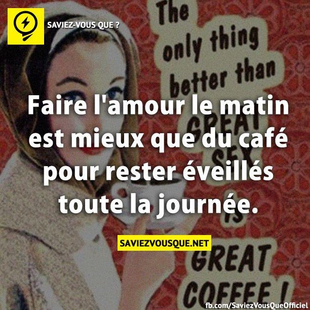 faire l 39 amour le matin est mieux que du caf pour rester veill s toute la journ e saviez. Black Bedroom Furniture Sets. Home Design Ideas