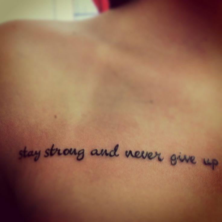Pin by dewi fredriksz on inked pinterest - Stay strong tatouage ...