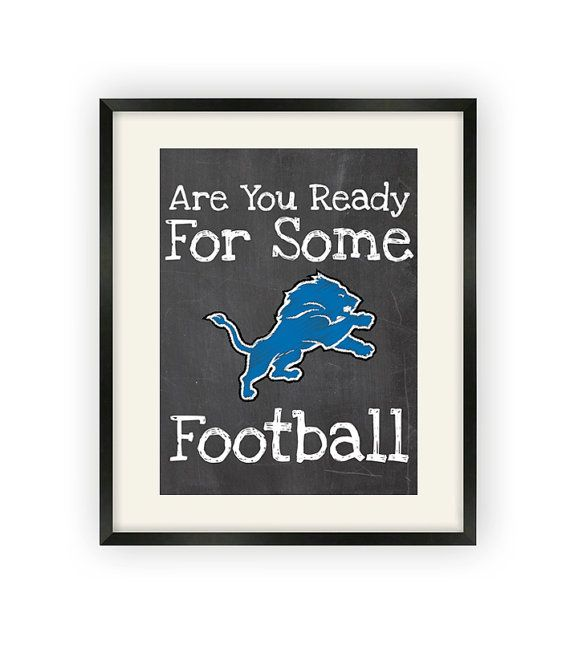 Detroit lions are you ready for some football by bigleagueprints 12