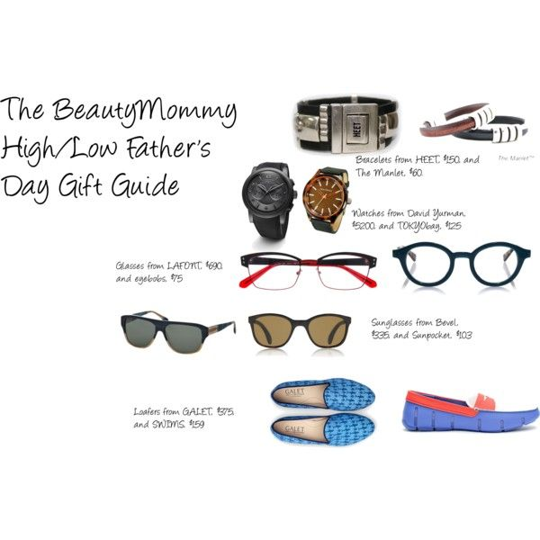 """High/Low Father's Day Gift Guide"" by nadam1 on Polyvore"