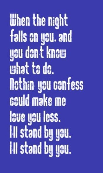 stand by you Read or print original stand by you lyrics 2018 updated damn you / i think i can feel something special, / going on, / something that has.