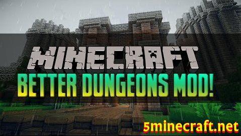 скачать моды на майнкрафт 1.7.10 на better dungeons #6
