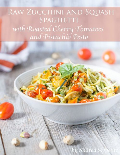 and Squash Spaghetti with Roasted Cherry Tomatoes and Pistachio Pesto ...