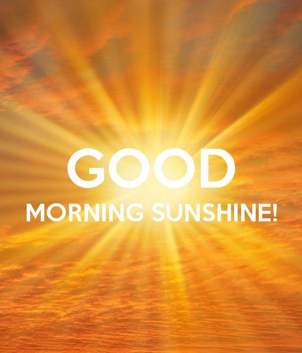 Good Morning Sunshine Words : Good morning sunshine quotes ☕️ pinterest