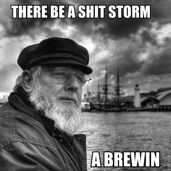 A shit storm is coming (Sailor man version)