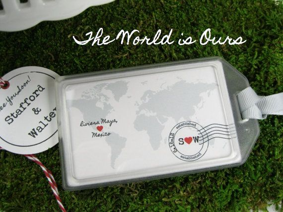 Wedding favors the world is ours luggage tag for Wedding favor luggage tags