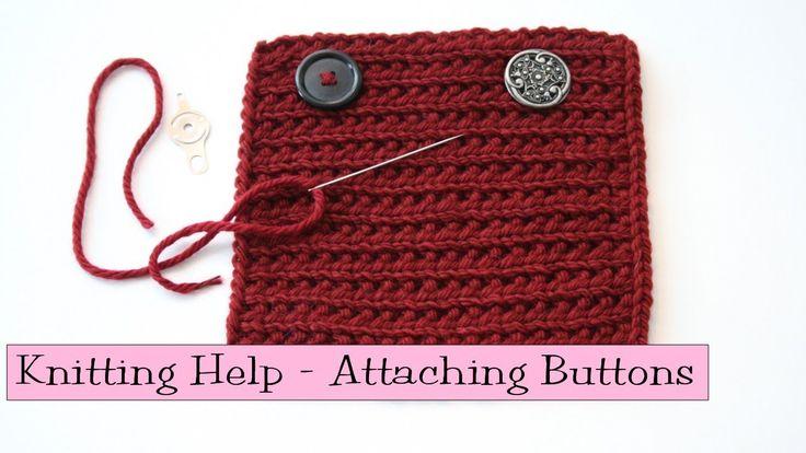 Knitting Help - Attaching Buttons Knitting Tips Pinterest